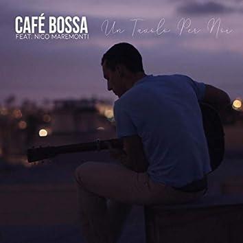 Un Tavolo Per Noi (feat. Nico Maremonti)