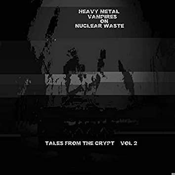Tales From The Crypt, Vol. 2