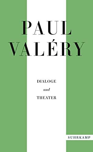 Paul Valéry: Dialoge und Theater (suhrkamp taschenbuch)