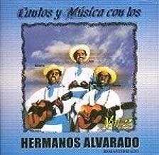 Cantos Y Musica Con Los Hermanos Alvarado Vol. 2