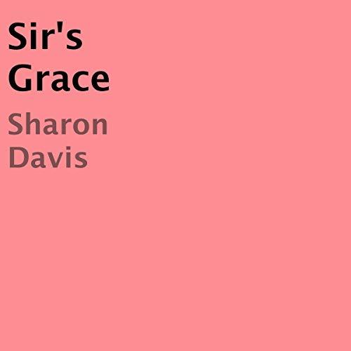 Sir's Grace audiobook cover art