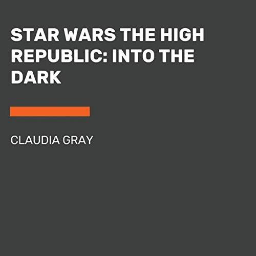 Star Wars: The High Republic: Into the Dark cover art