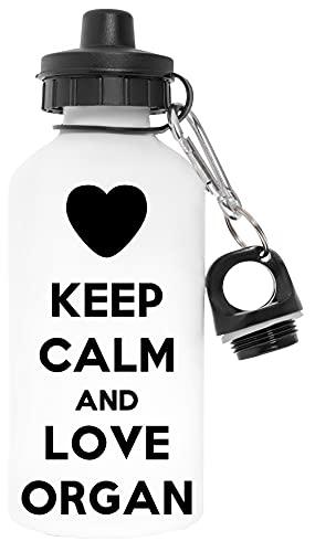 Keep Calm And Love Organ Libre de Contaminantes Blanco Botella De Agua Aluminio Para Exteriores Pollutant Free White Water Bottle Aluminium For Outdoors