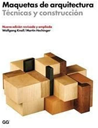 Maquetas De Arquitectura. Técnicas Y Construcción: KNOLL ...