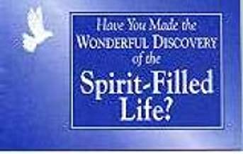 Have You Made the Wonderful Discovery of the Spirit-Filled Life Pk of 25