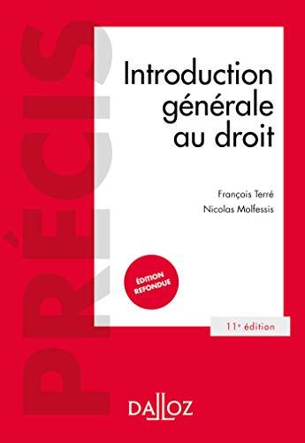 Introduction générale au droit - 11e ed.