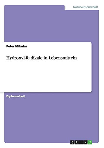 Hydroxyl-Radikale in Lebensmitteln