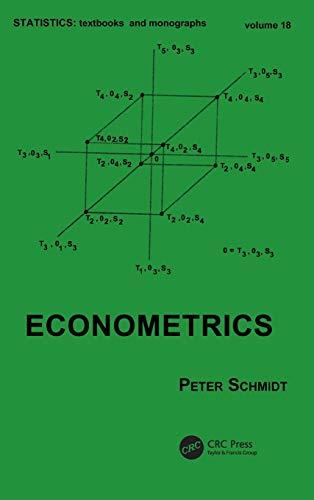 Econometrics (Statistics:  A Series of Textbooks and Monographs)