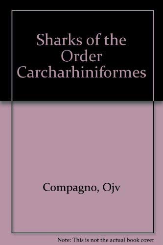 Sharks of the Order Carcharhiniformes