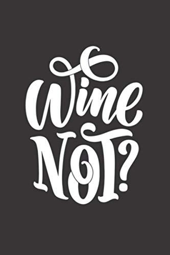 Wein Wine Malt Whisky Notizbuch: Wein Wine Malt Whisky Notizbuch 120 Seiten liniert 6x9 DIN A5 Geschenkidee Weihnachten Ostern Geburtstag Trinken ... Notizheft Notizblock Tagebuch Reisebuch