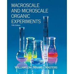 Macroscale and Microsale Organic Experiments, Fifth Edition