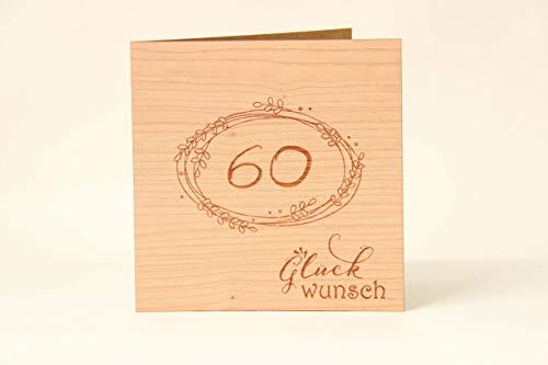 Holzgrußkarten Glückwunschkarte zum 60. Geburtstag - 100{5521cd5da38cfc02f6b75527dbfaeb0068394dc5a16cca0c400e2dbfd0276d00} Made in Austria - Karte besteht aus Kirschholz - geeignet als Karte zum Geburtstag bzw. Birthday, Geburtstagskarte, Geburtstagsgeschenk uvm.