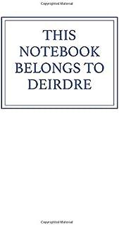This Notebook Belongs to Deirdre