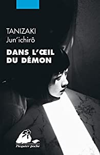 Dans l'oeil du démon par Junichirô Tanizaki
