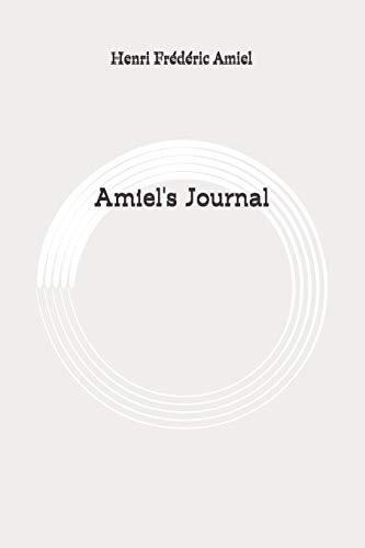 Amiel's Journal: Original