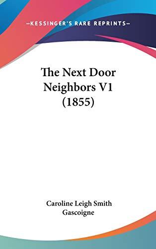 The Next Door Neighbors V1 (1855)