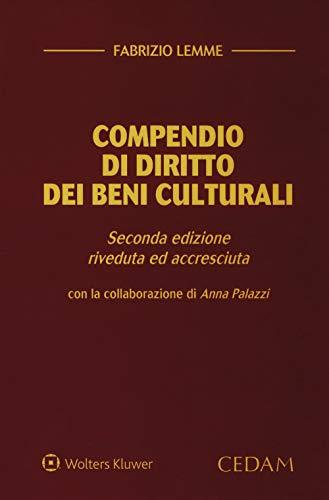 Compendio di diritto dei beni culturali. Ediz. ampliata