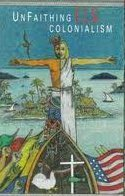 Paperback Unfaithing U.S. Colonialism Book