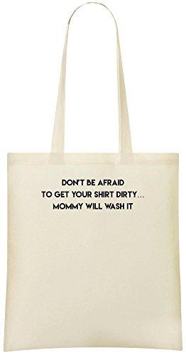 Haben Sie nicht Angst, Ihr Hemd schmutzig zu bekommen - Don't Be Afraid To Get Your Shirt Dirty Custom Printed Shopping Grocery Tote Bag 100% Soft Cotton Eco-Friendly & Stylish Handbag For Everyday