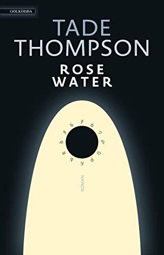 Buchseite und Rezensionen zu 'Rosewater' von Tade Thompson