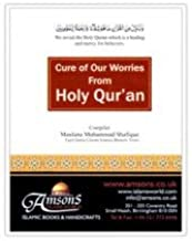 Cures of Our Worries From Holy Quran, By Maulana Muhammad Shafique [Hardcover] [Jan 01, 2011] Maulana Muhammad Shafique