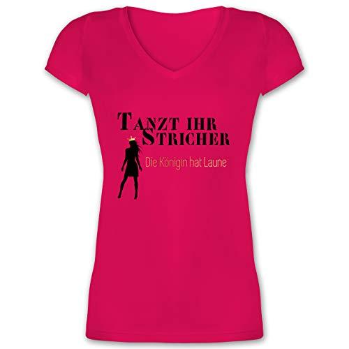Typisch Frauen - Tanzt Ihr Stricher, die Königin hat Laune - M - Fuchsia - Fun - XO1525 - Damen T-Shirt mit V-Ausschnitt
