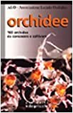 orchidee. 160 orchidee da conoscere e coltivare