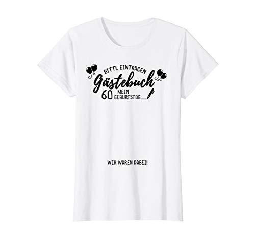 Damen Mein 60 Geburtstag Gästebuch I Party Gästeliste T-Shirt