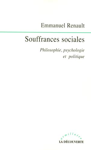 Souffrances sociales (French Edition)