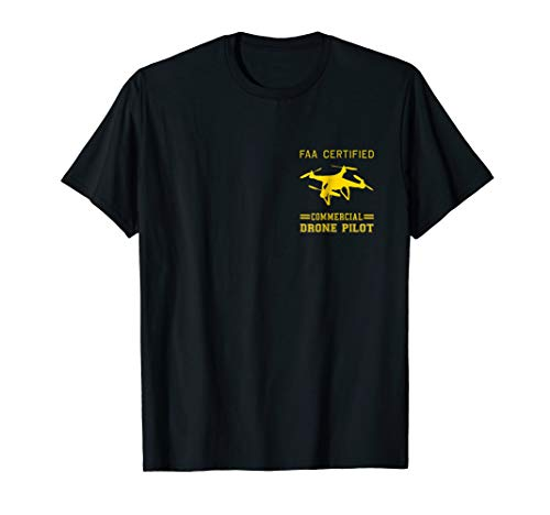 FAA Licensed Commercial UAS Pilot Drone T-Shirt