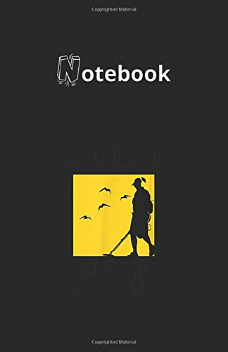 Notebook: Metal Detector Metal Detecting Is Cool 118 Pages 5.5''x8.5'' Lined Pages Notebook White Paper Blank Journal with Black Cover Best Gift for Your Kids or Family Detective Notebook