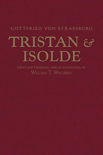 Tristan and Isolde: With Ulrich Von Türheim's Continuation