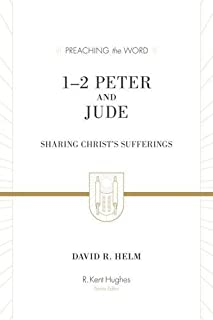 1–2 Peter and Jude (Redesign): Sharing Christ's Sufferings (Preaching the Word)