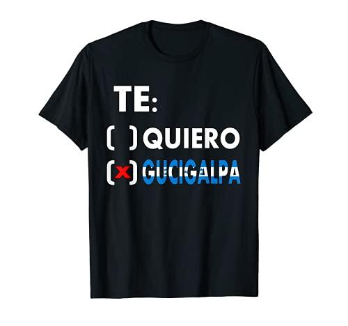 Te Quiero Tegucigalpa Camiseta De Honduras Camisetas Catracho Camiseta