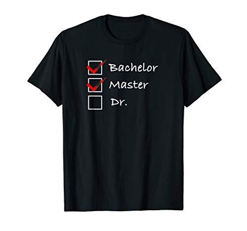 Master Abschluss Doktorand Geschenk Checkliste T-Shirt