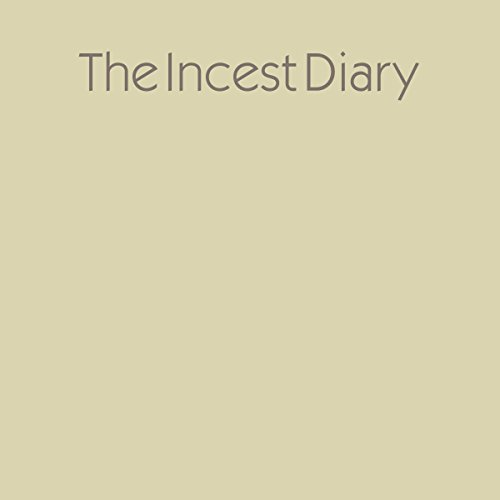 The Incest Diary audiobook cover art