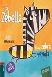 La Zebella (Mesclanimals) (Catalan Edition)