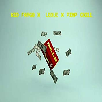 Bills (feat. Leque & Pimp Chill)