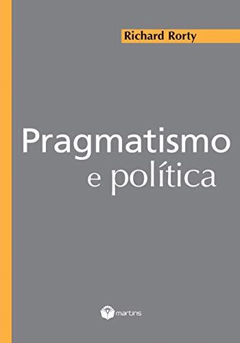 Pragmatismo e Política