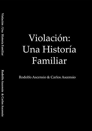 Violación Una Historía Familiar