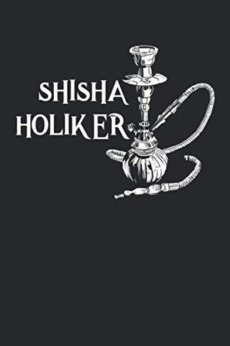 Shishaholiker: Shisha Hookah Wasserpfeife Notizbuch / Tagebuch / Heft mit Karierten Seiten. Notizheft mit Weißen Karo Seiten, Malbuch, Journal, Sketchbuch, Planer für Termine oder To-Do-Liste.