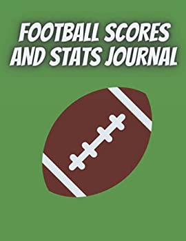 Football scores and stats journal  Soccer Training and Score Record Log Sheet  Scoring Notebook Journal  Gifts for Footballers,Coaches for Outdoor .. boyfriend coaches seniors team players