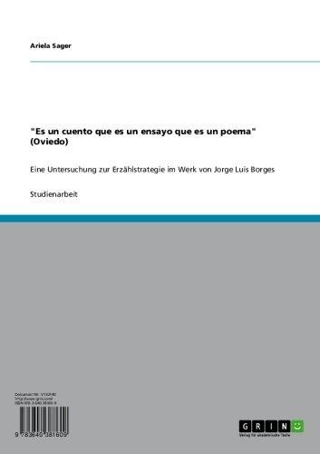 'Es un cuento que es un ensayo que es un poema' (Oviedo): Eine Untersuchung zur Erzählstrategie im Werk von Jorge Luis Borges (German Edition)
