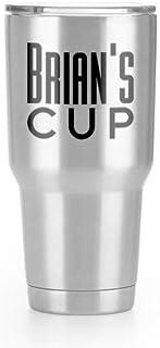 Brian's Cup Names Yeti Vinyl Decal Sticker (2 Pack)   Cars Trucks Vans SUVs Windows Walls Cups Laptops   Black   2-3.5 inc...