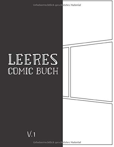 Leeres Comic Buch: Comicheft mit den Leeren Rastern für Eigene Comics Zeichnen (Version, Band 1)