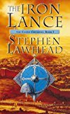 By Stephen Lawhead - The Iron Lance (Celtic Crusades, Book 1) (1985-06) [Paperback]