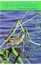 Okoboji Wetlands: A Lesson in Natural History (Bur Oak Original)