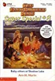 Baby-Sitters at Shadow Lake (Baby-Sitters Club Super Special, 8)
