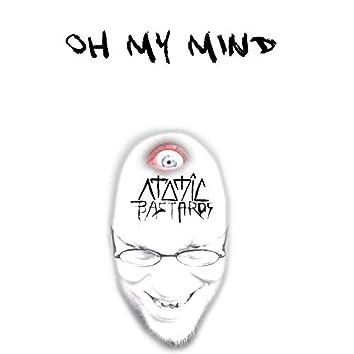 Oh My Mind