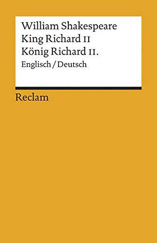 King Richard II./ König Richard II. [Zweisprachig]